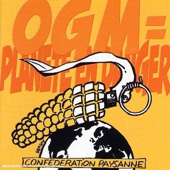 00947066-photo-pochette-ogm-planete-en-danger-confederation-paysanne